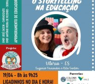FORMAÇÃO DE EDUCADORES - STORYTELLYNG NA EDUCAÇÃO - PROJETO NA TRILHA DOS VALORES